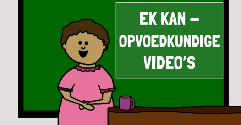 Photo of Ek kan – Gratis opvoedkundige video's