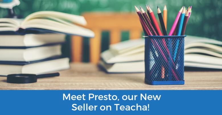 Photo of Meet Presto, our New Seller on Teacha!