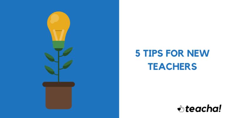 Photo of 5 Tips for New Teachers