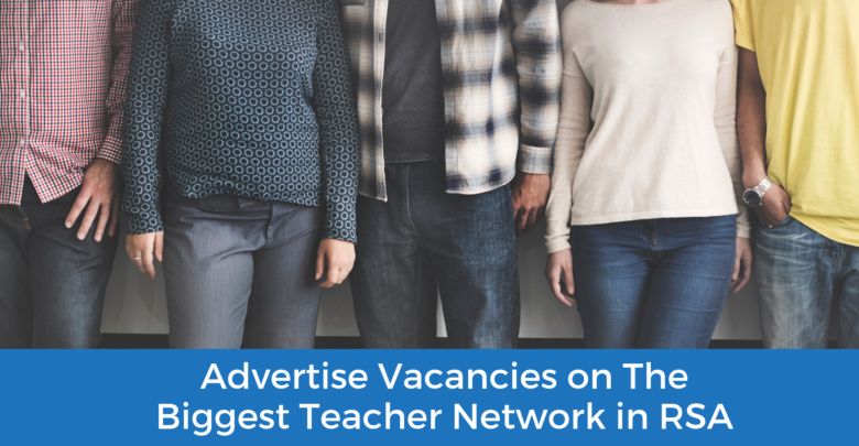 Photo of Advertise Vacancies on The Biggest Teacher Network in South Africa – RSA Teaching Jobs