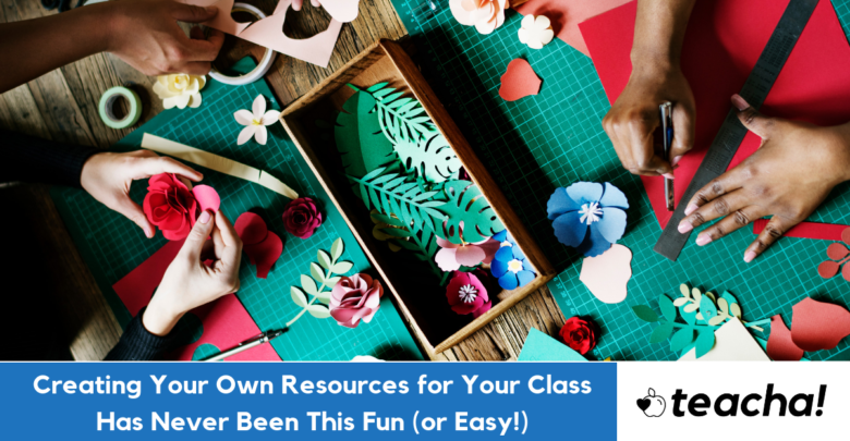 Photo of Creating Your Own Resources for Your Class Has Never Been This Fun (or Easy!)