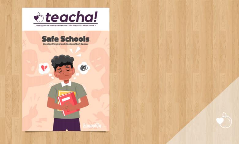 Photo of BRAND NEW Teacha! Magazine – School Safety Edition